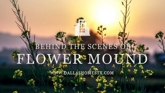 Behind the Scenes of Flower Mound Texas