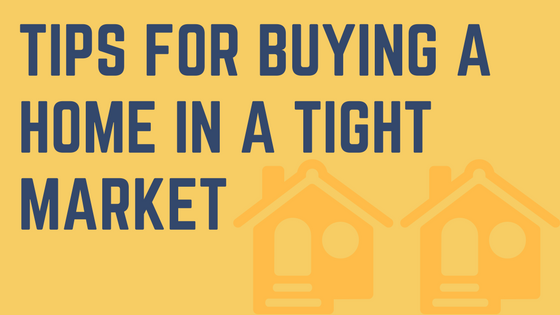 Tips for buying a home in a tight market nuber and nuber for Secrets to buying a house