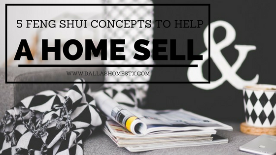 5 Feng Shui Concepts to Help a Home Sell
