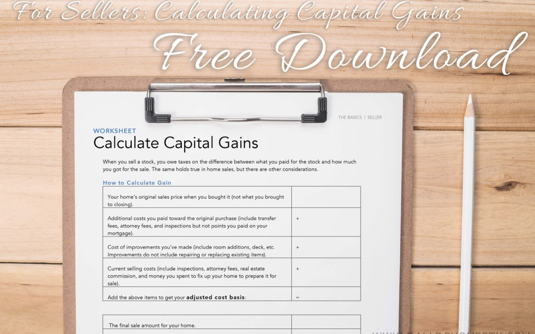 Selling Your Home: Calculate Capital Gains (FREE PRINTABLE ...