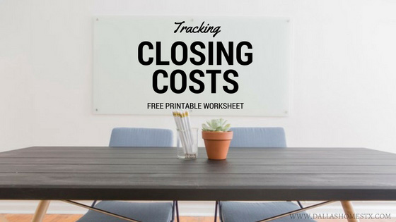 Buying or Selling Your Home: Tracking Closing Costs (FREE PRINTABLE WORKSHEET)