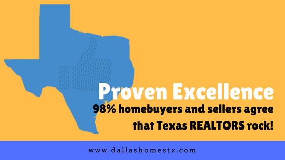 Proven Excellence: 98% of Texas homebuyers and sellers agree that Texas REALTORS rock!